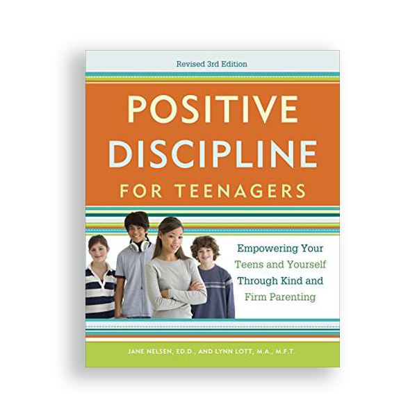 Positive Discipline for Teens